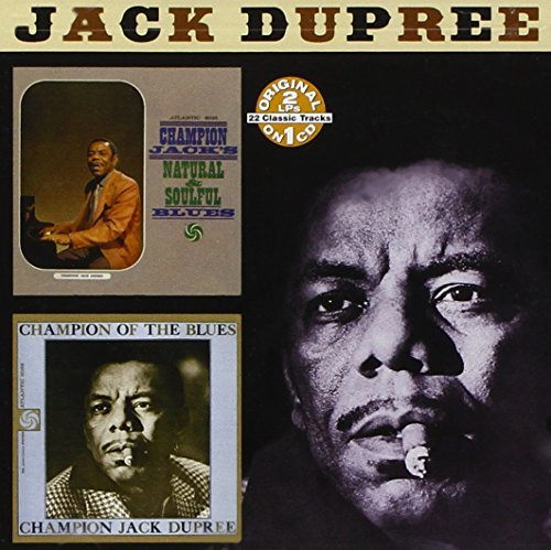 Champion Jack Dupree Natural & Soulful Blues Champi 2 On 1