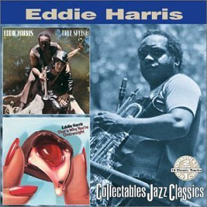 Eddie Harris Free Speech That's Why You Are 2 On 1