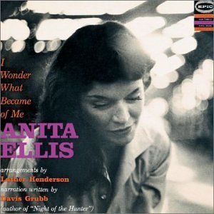 Anita Ellis I Wonder What Became Of Me