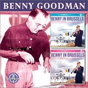 Benny Goodman Vol. 1 2 Benny's In Brussels 2 On 1