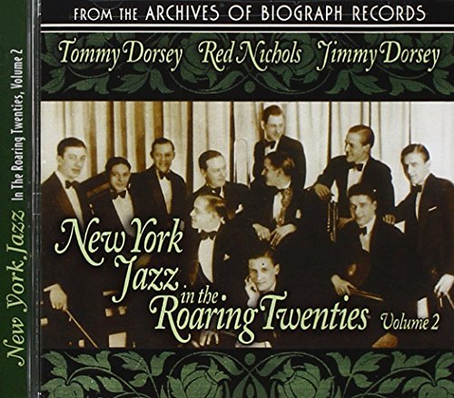 Dorsey Brothers & Red Nichols Vol. 2 New York Jazz In The Ro