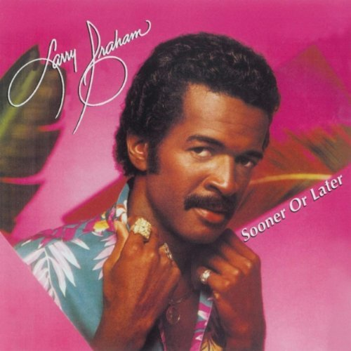Larry Graham Sooner Or Later