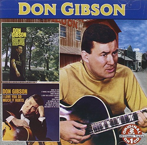 Don Gibson Hurtin' Inside I Love You So M 2 On 1