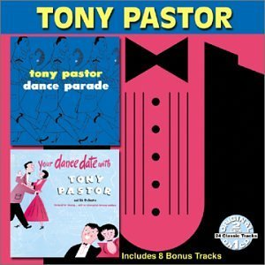 Tony Pastor Dance Parade Your Dance Date 2 On 1