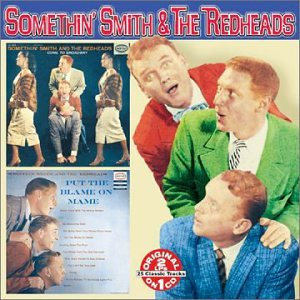 Somethin' Smith & Redheads Come To Broadway Put The Blame 2 On 1