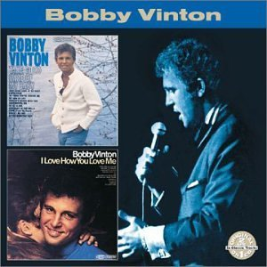 Bobby Vinton Take Good Care Of Her Love How 2 On 1