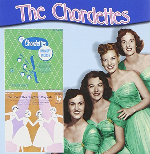 Chordettes Harmony Encores Your Request 2 On 1