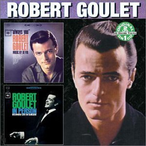 Robert Goulet Always You Goulet Live 2 On 1