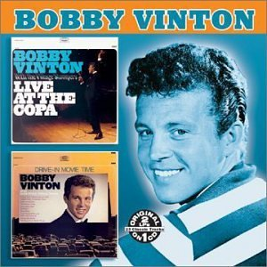 Bobby Vinton Live At The Copa Drive In Move 2 On 1