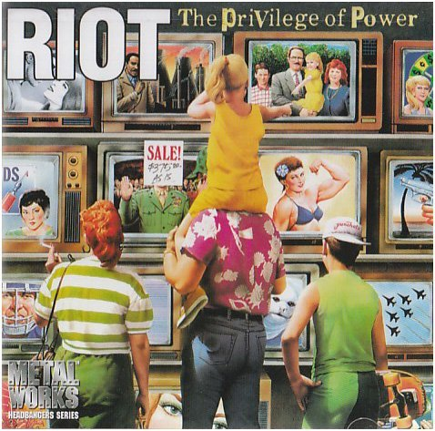 Riot Privilege Of Power