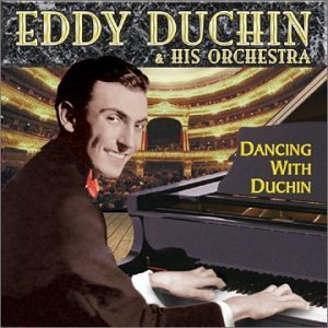 Eddy Duchin Dancing With Duchin