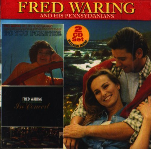 Fred Waring To You Forever In Concert 2 CD