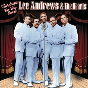 Lee & Hearts Andrews Very Best Of Lee Andrews & The