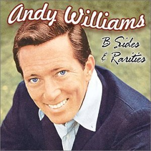 Andy Williams B Sides & Rarities