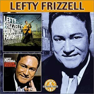 Lefty Frizzell Saginaw Michigan Country Favor 2 On 1