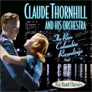 Claude Thornhill Best Of The Rare