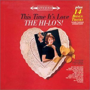 Hi Lo's This Time It's Love Incl. Bonus Track
