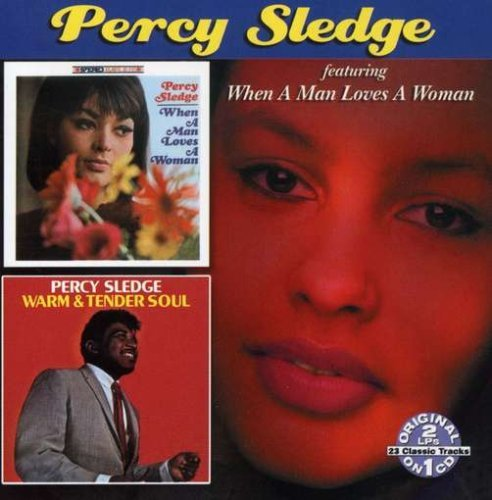 Percy Sledge When A Man Loves A Woman Warm