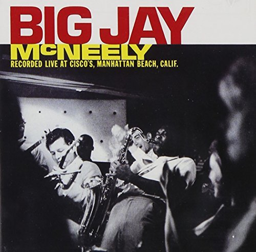 Big Jay Mcneely Big Jay Mcneely Recorded Live