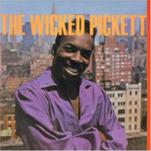 Wilson Pickett Wicked Pickett