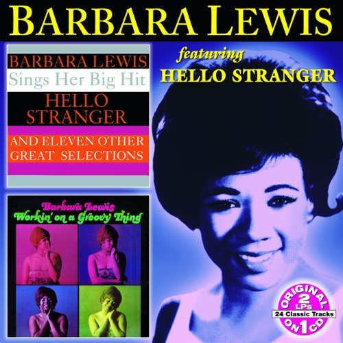 Barbara Lewis Hello Stranger Workin' On A Groovy Thing