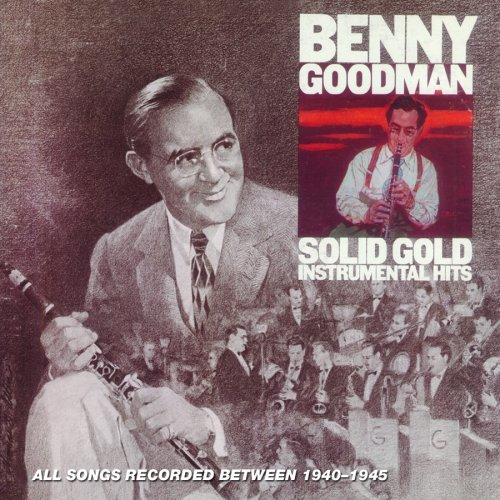 Benny Goodman Solid Gold Instrumental Hits