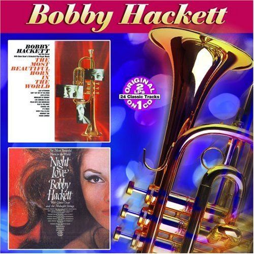 Bobby Hackett Most Beautiful Horn In The Wor
