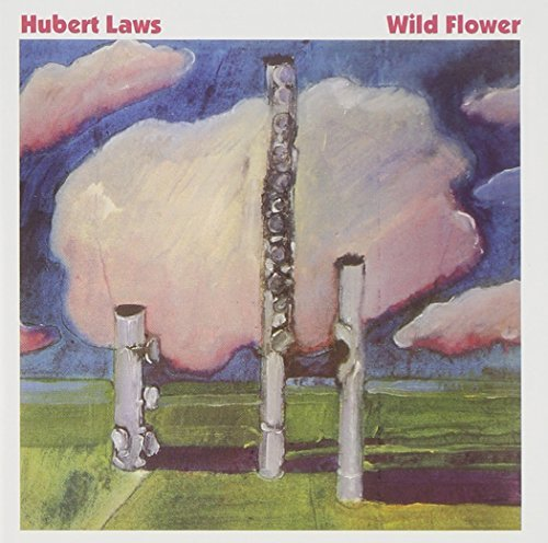 Hubert Laws Wild Flower
