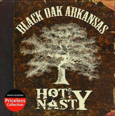 Black Oak Arkansas Hot & Nasty