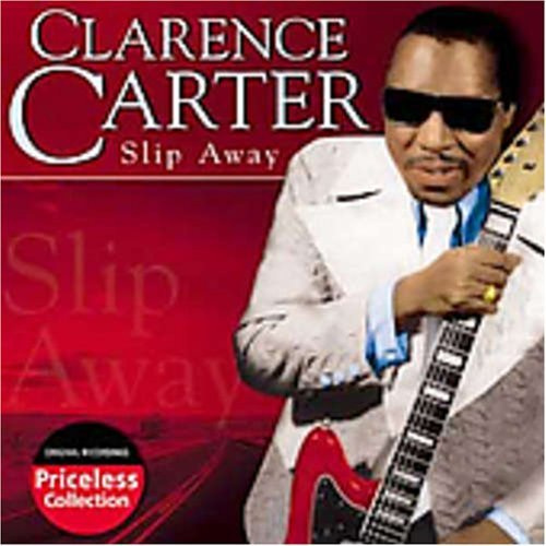 Clarence Carter Slip Away