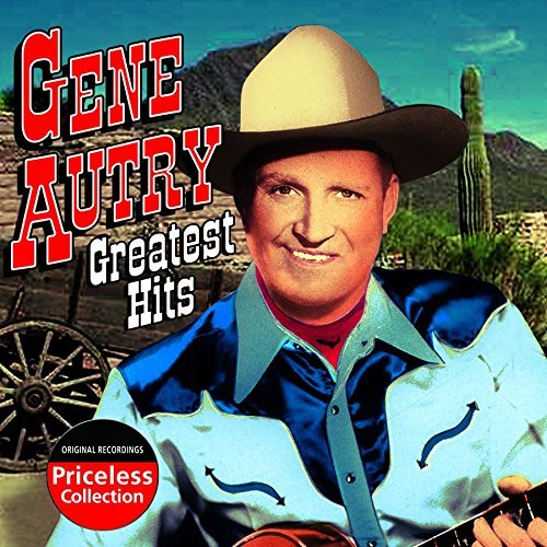 Gene Autry Greatest Hits