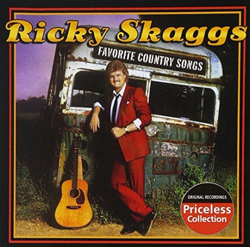 Ricky Skaggs Favorite Country Songs