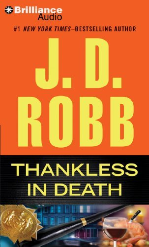 J. D. Robb Thankless In Death Abridged