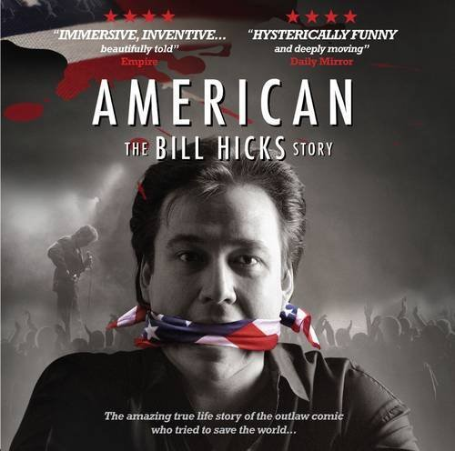 Bill Hicks American Bill Hicks Story