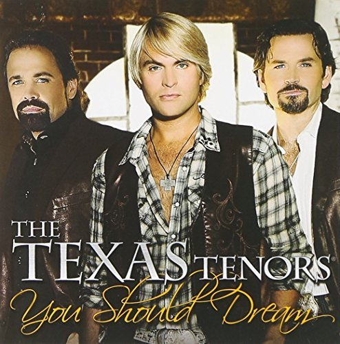 Texas Tenors You Should Dream