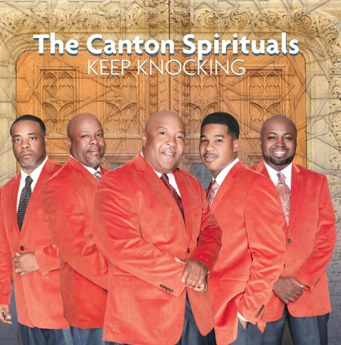 Canton Spirituals Keep Knocking