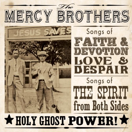 Mercy Brothers Holy Ghost Power!