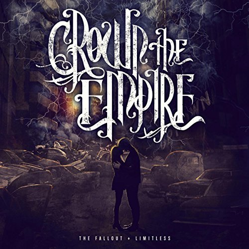 Crown The Empire Fallout (deluxe Reissue) 2 CD