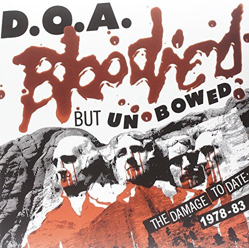 D.O.A Bloodied But Unbowed