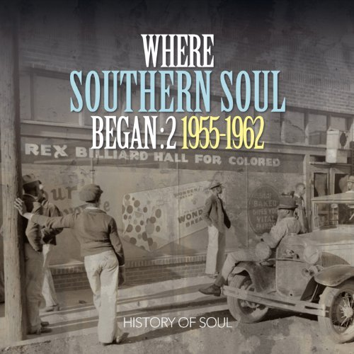 Where Southern Soul Began Vol. 2 Where Southern Soul Beg Vol. 2 Where Southern Soul Beg