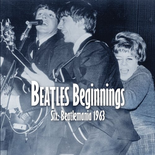 Beatles Beginnings Vol 6 Beat Beatles Beginnings Vol 6 Beat Beatles Beginnings Vol 6 Beat