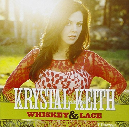Krystal Keith Whiskey & Lace