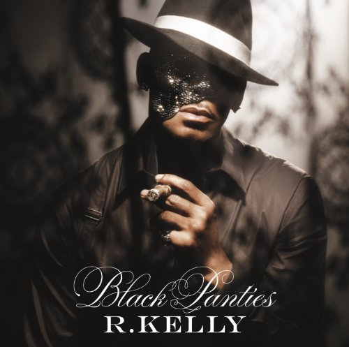 R. Kelly Black Panties [clean] Clean Version