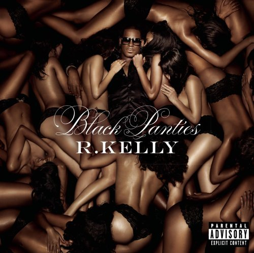 R. Kelly Black Panties (deluxe Edition) Explicit Version Deluxe Ed.