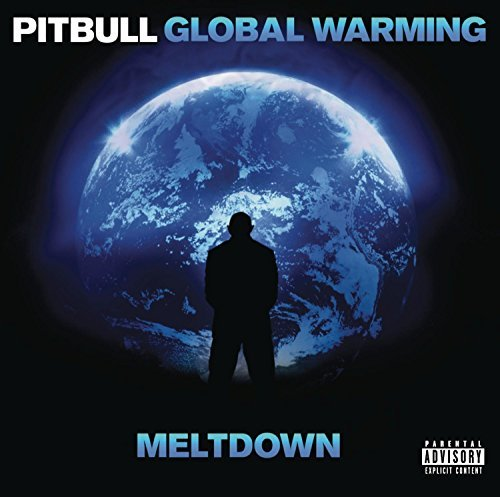 Pitbull Global Warming Meltdown (delux Explicit Version Deluxe Ed.