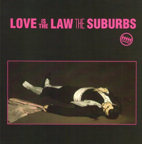 Suburbs Love Is The Law