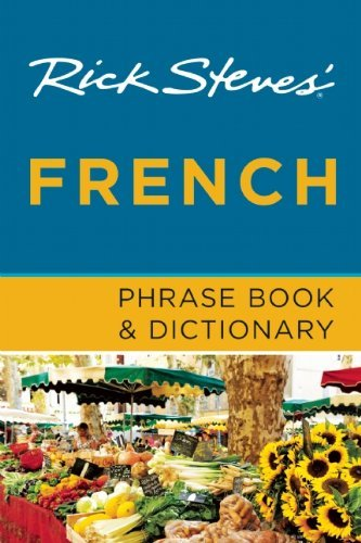 Rick Steves Rick Steves' French Phrase Book & Dictionary