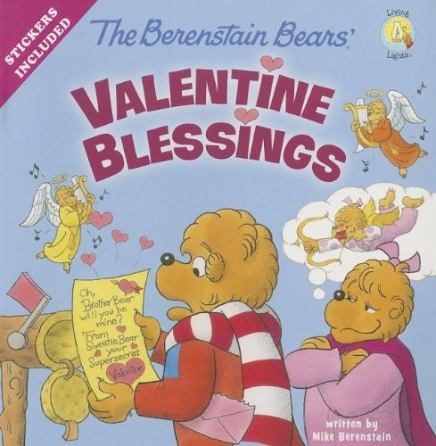 Mike Berenstain The Berenstain Bears' Valentine Blessings