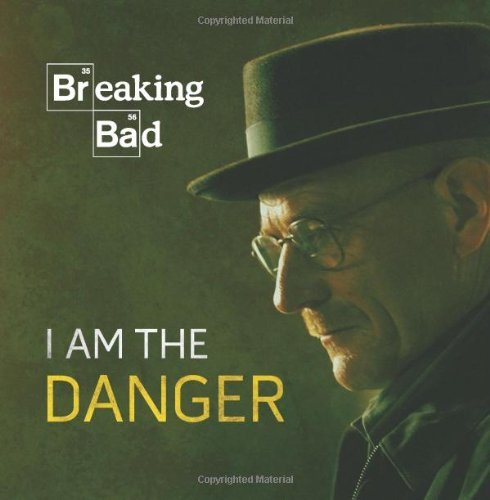 Running Press Breaking Bad I Am The Danger