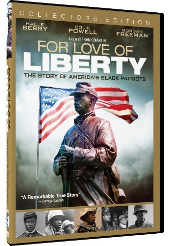 For The Love Of Liberty Story Of America's Black Patriots For The Love Of Liberty Story Of America's Black Patriots DVD Nr
